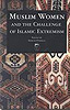 muslim women and the challenge of islamic extremism noraini othman